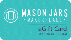 Mason Jars MakerPlace eGift Card