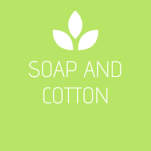 Soap and Cotton